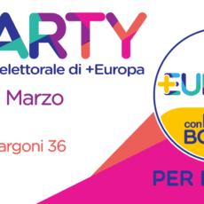 +Party! Sabato 24 marzo festa post-elettorale di +Europa