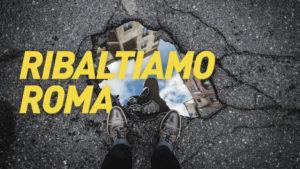 Ribaltiamo Roma