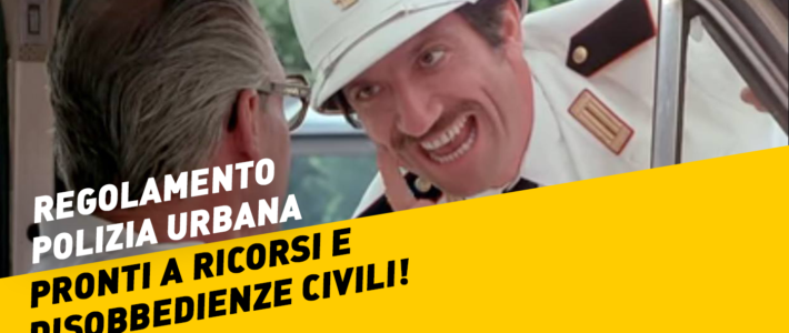 Su nuovo regolamento polizia urbana di Roma pronti a disobbedienze civili e impugnazione atti